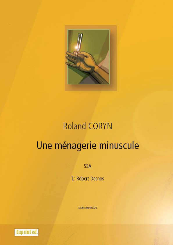 Une ménagerie minuscule - Roland Coryn